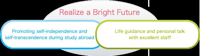 Realize a Bright Future